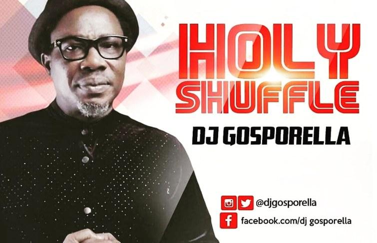 DJ GOSPORELLA RELEASES 'HOLY SHUFFLE' EP