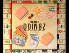 Arosino Drops New Song 'Bigman Doinz' Featuring Ycee, Dapo Tuburna & Karma