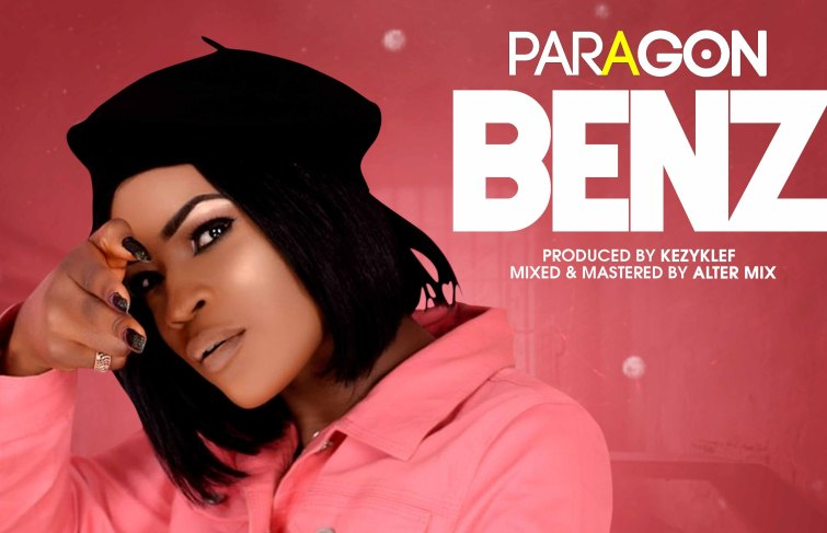 "PARAGON Out With A New Song In A ""BENZ"""