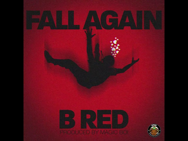 B Red Releases New Single 'Fall Again'
