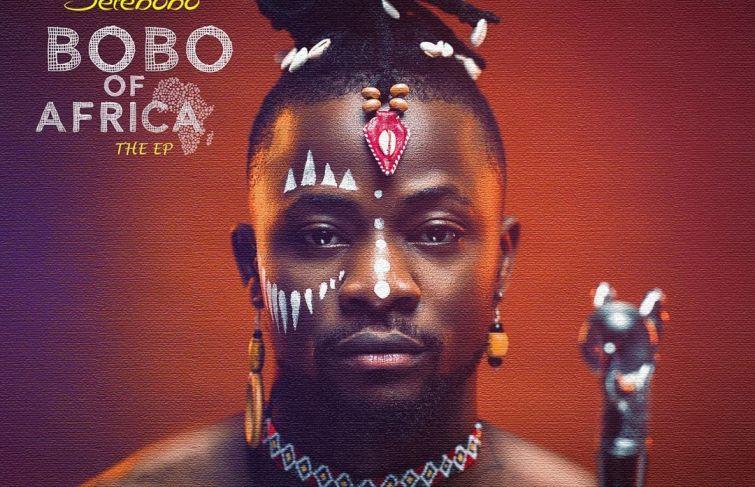 Selebobo Releases EP 'Bobo of Africa'