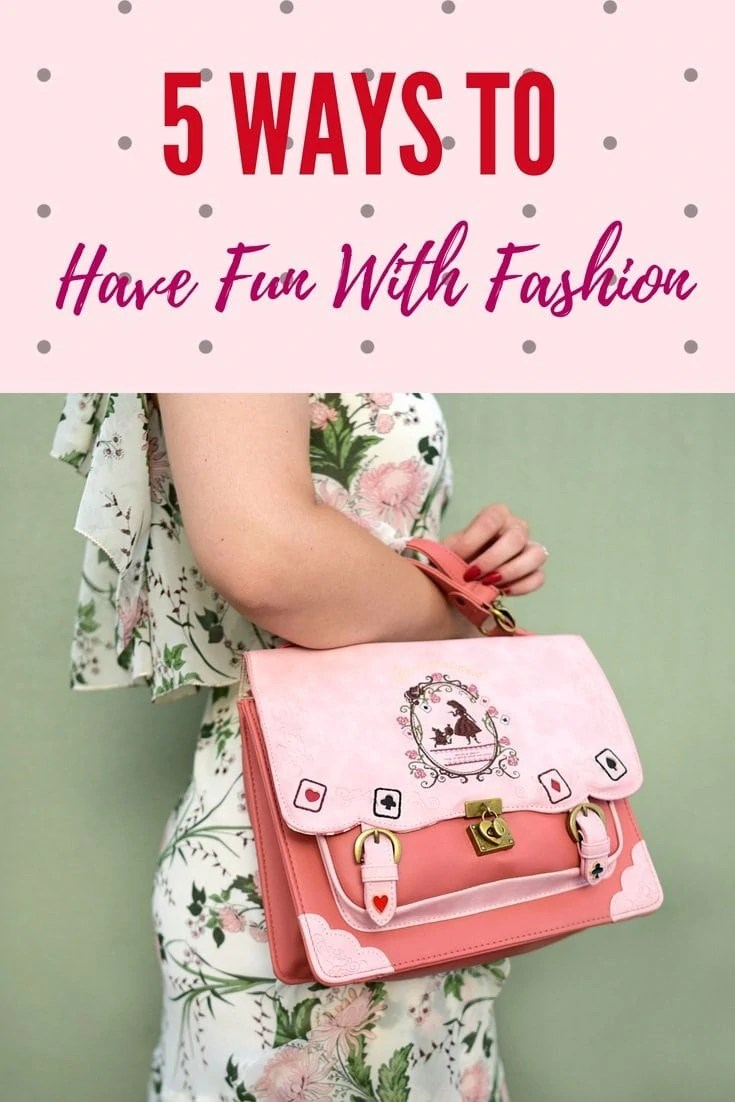 5 Ways to Have Fun With Fashion