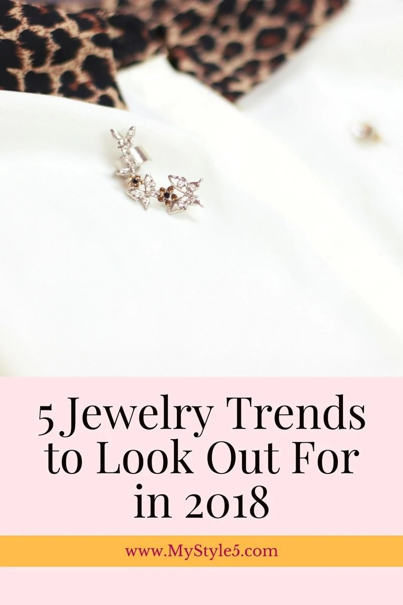 5 Jewelry Trends to Look Out For in 2018