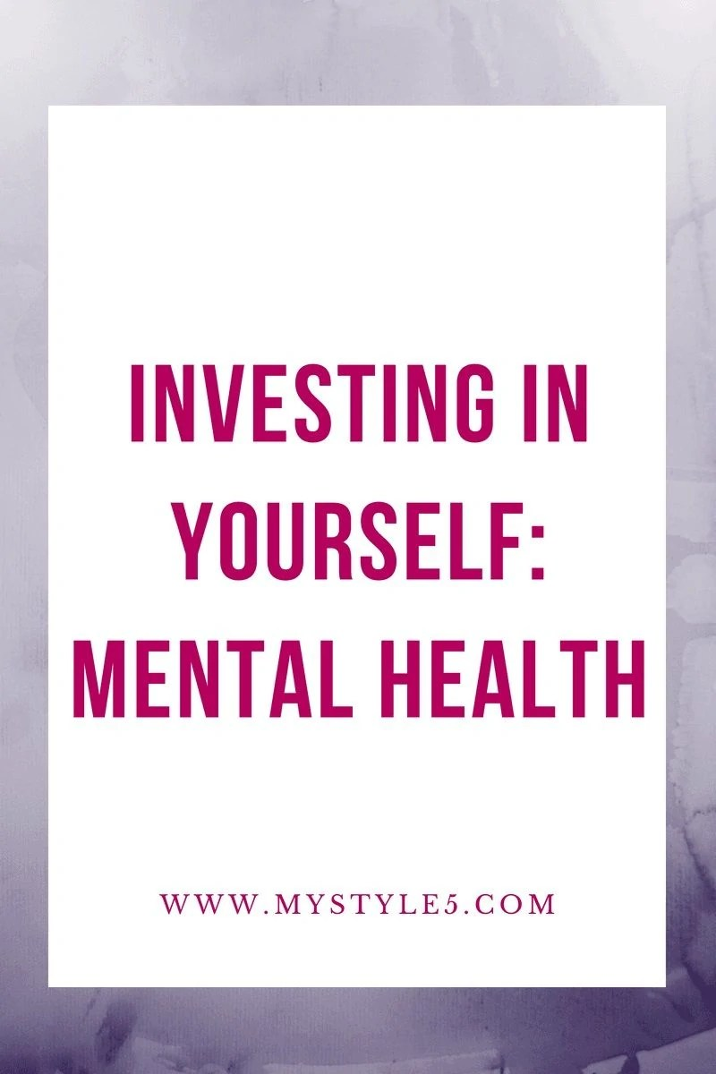 Investing in Yourself: Mental Health