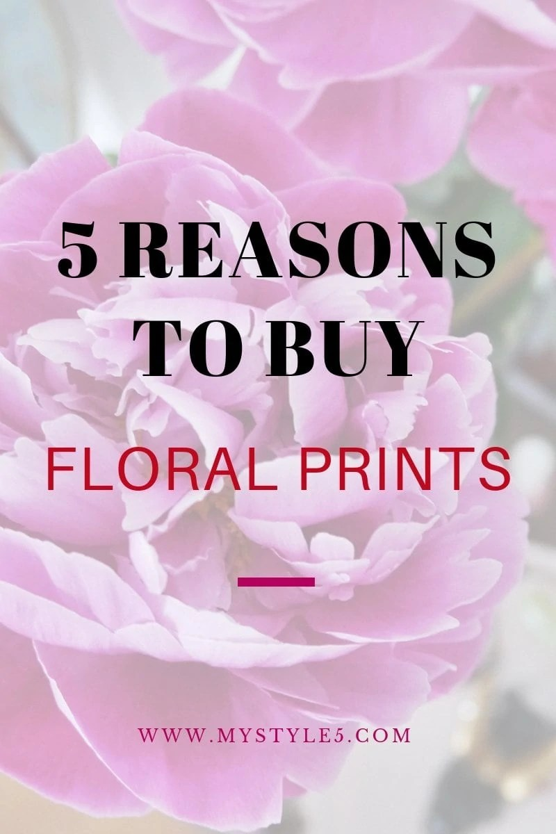 5 reasons why floral prints are a must have in your wardrobe.jpg