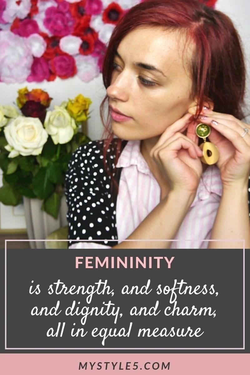MyStyle5 femininity and strength.jpg