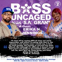 Owner Of Dream Big & Girl-Confident Brand: Erika N. Jennings AKA Ms. Lights Camera Action - S2E12 (#40)