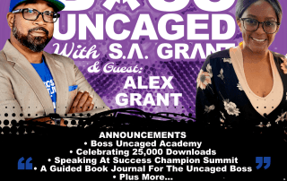Boss Uncaged Is Celebrating 25,000 Downloads and Tons Of New Announcements: S. A. Grant & Alex Grant MIDSEASON RECAP - S2E33 (#61)