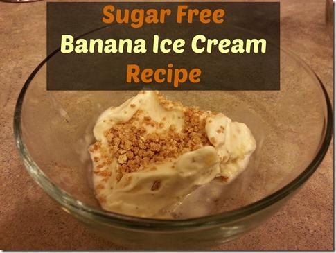 Sugar Free Banana Ice Cream Recipe