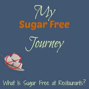 What Is Sugar Free at Restaurants