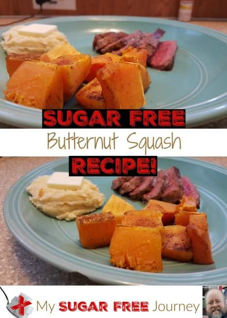 Sugar Free Butternut Squash Recipe!