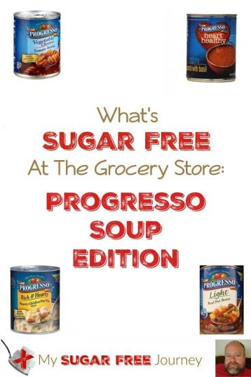 What's Sugar Free at the Grocery Store: Progresso Soup Edition!