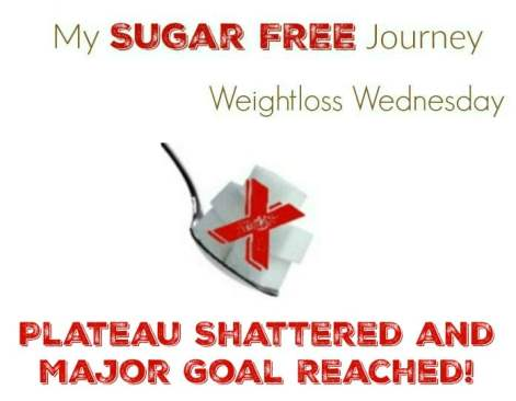 10/12 Weightloss Wednesday: Plateau Shattered and Major Goal Reached!