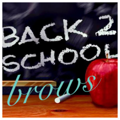 BACK TO SCHOOL BROWS AT SWEET 185!