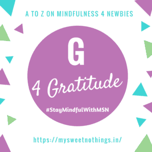A To Z 2018 Challenge - G For Gratitude