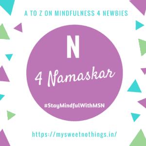 A To Z 2018 Challenge - N For Namaskar