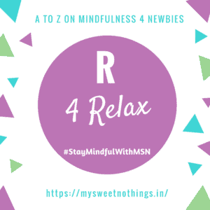 A To Z 2018 Challenge - R For Relax