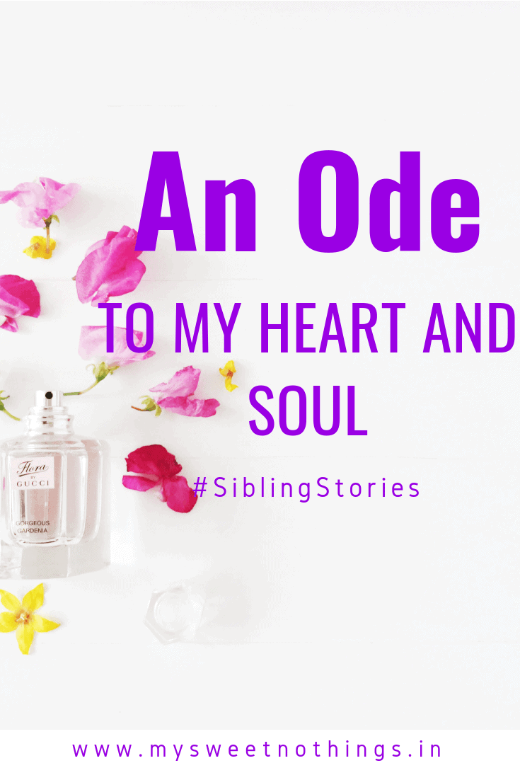 Sibling Stories - an Ode To My Heart And Soul