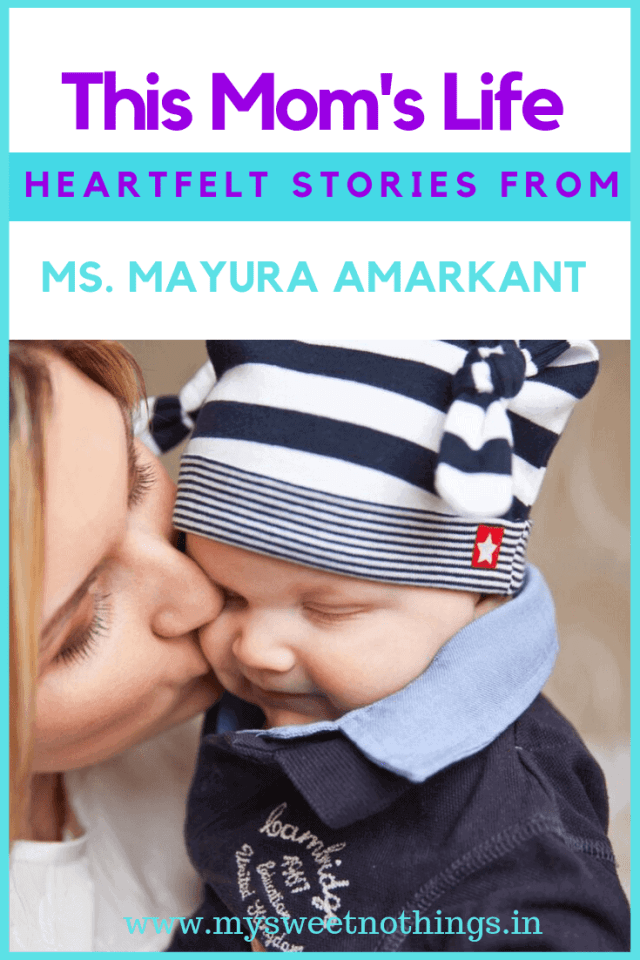This Mom's Life - Ms. Mayura Amarkant