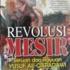 REVOLUSI MESIR SERUAN DAN RAYUAN YUSUF AL-QARADAWI