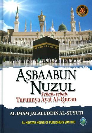 Asbaabun Nuzul - Sebab-sebab Turunnya Ayat Al-Quran H/C