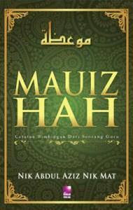 Mauizhah: Catatan Bimbingan dari Seorang Guru
