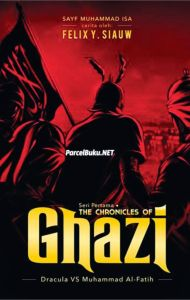 THE CHRONICLES OF GHAZI Seri Pertama