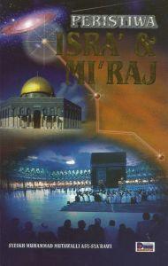 PERISTIWA ISRA' & MIKRAJ