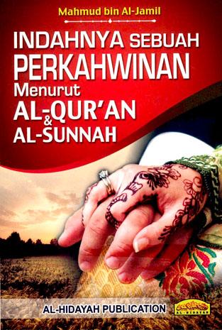 Indahnya Sebuah Perkahwinan Menurut Al-Quran & Al-Sunnah