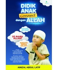 DIDIK ANAK CONNECT DENGAN ALLAH