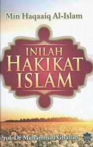 INILAH HAKIKAT ISLAM