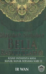 SAHABAT-SAHABAT BELIA RASULULLAH SAW
