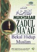 Mukhtasar Zadul Ma'ad: Bekalan Hidup Muslim
