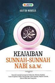 KEAJAIBAN SUNNAH-SUNNAH NABI SAW
