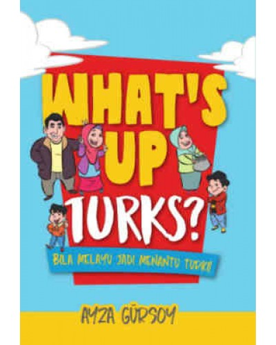 WHAT'S UP TURKS?