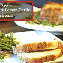 Roasted Pork with Lemon Garlic Green Beans is a Simple Supper idea that is low carb and gluten free. THM