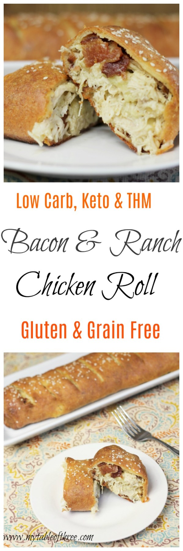 Bacon & Ranch Chicken Roll || Low Carb, Keto, THM and Gluten Free