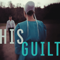 """His Guilt"" 