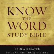 Know the Word Study Bible || Sponsored Review