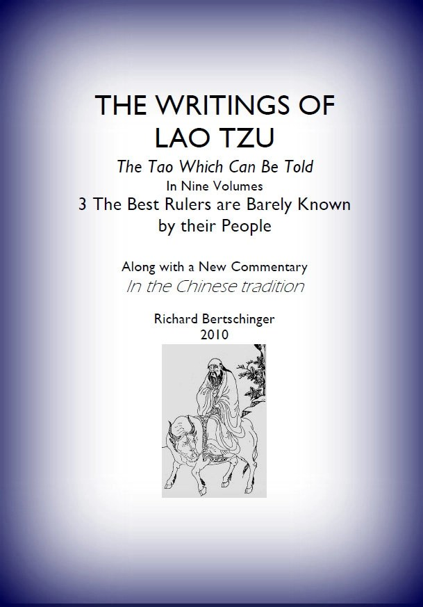The writings of lao tzu taoworld the theme of this third volume may be summarized as how to find out what is genuine in the human condition real skill and talent is a thing fandeluxe Choice Image