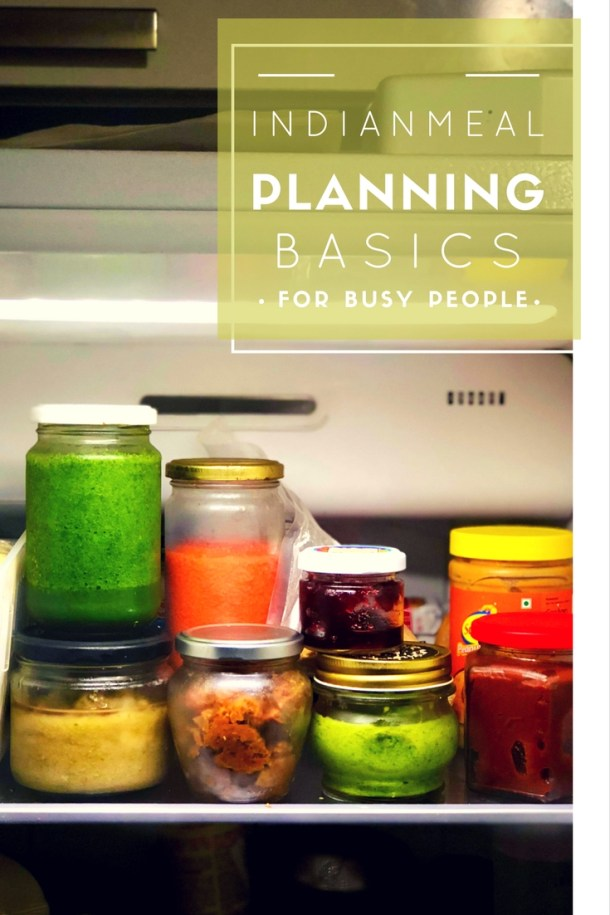 Indian meal planning Ideas for Busy People