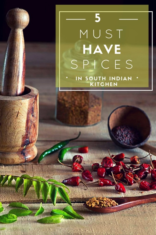 5 must have spices in south Indian Kitchen