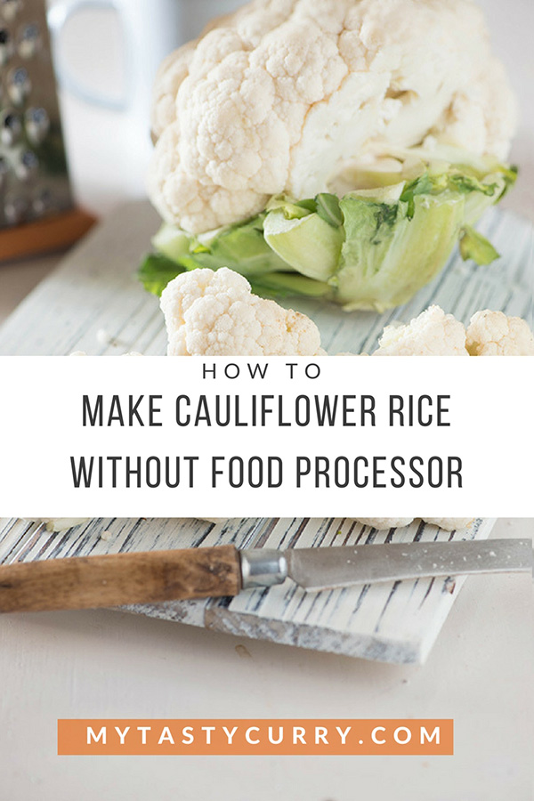 How to make cauliflower rice without food processor my tasty curry forumfinder Image collections