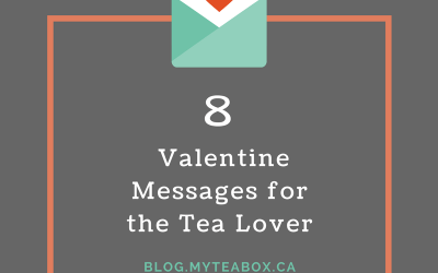8 Valentine messages for the tea lover