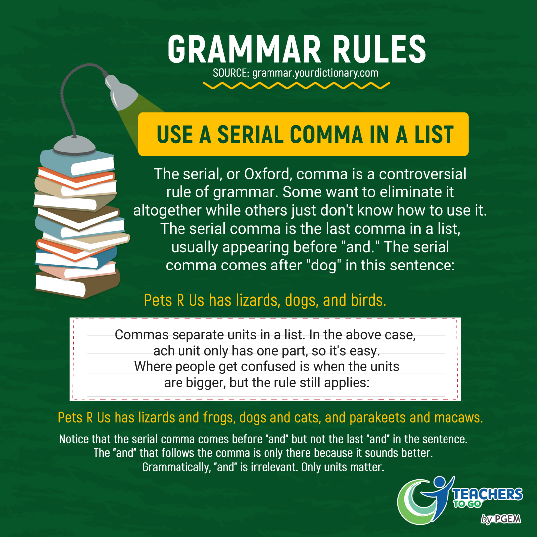 Grammar Rules Use A Serial Comma In A List Teachers To