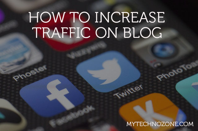 increase traffic on your blog