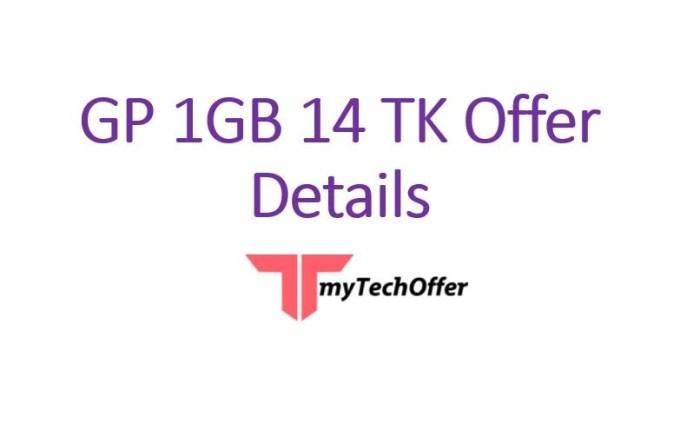 GP 1GB 14 TK Offer Details