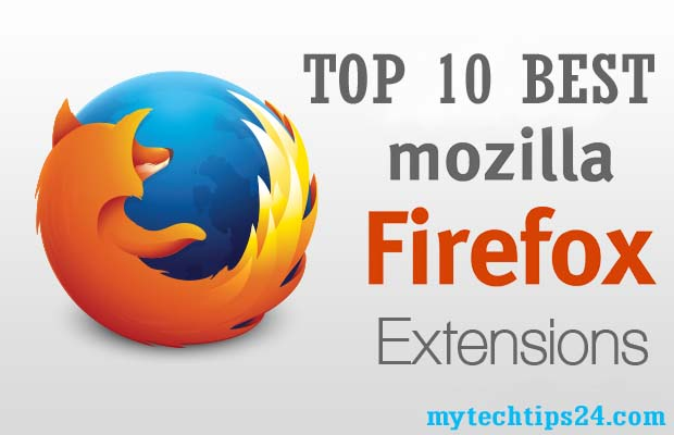 Top 10 Best Firefox Addons & Extensions