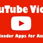 Top 10 Best YouTube Video Downloader Apps for Android