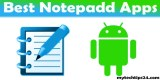 Best Notepad App for Android Phones and Tablets